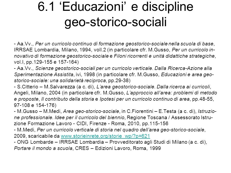 6.1 'Educazioni' e discipline geo-storico-sociali