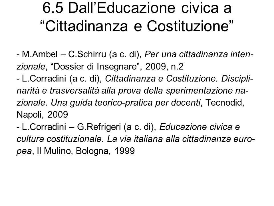 6.5 Dall'Educazione civica a Cittadinanza e Costituzione