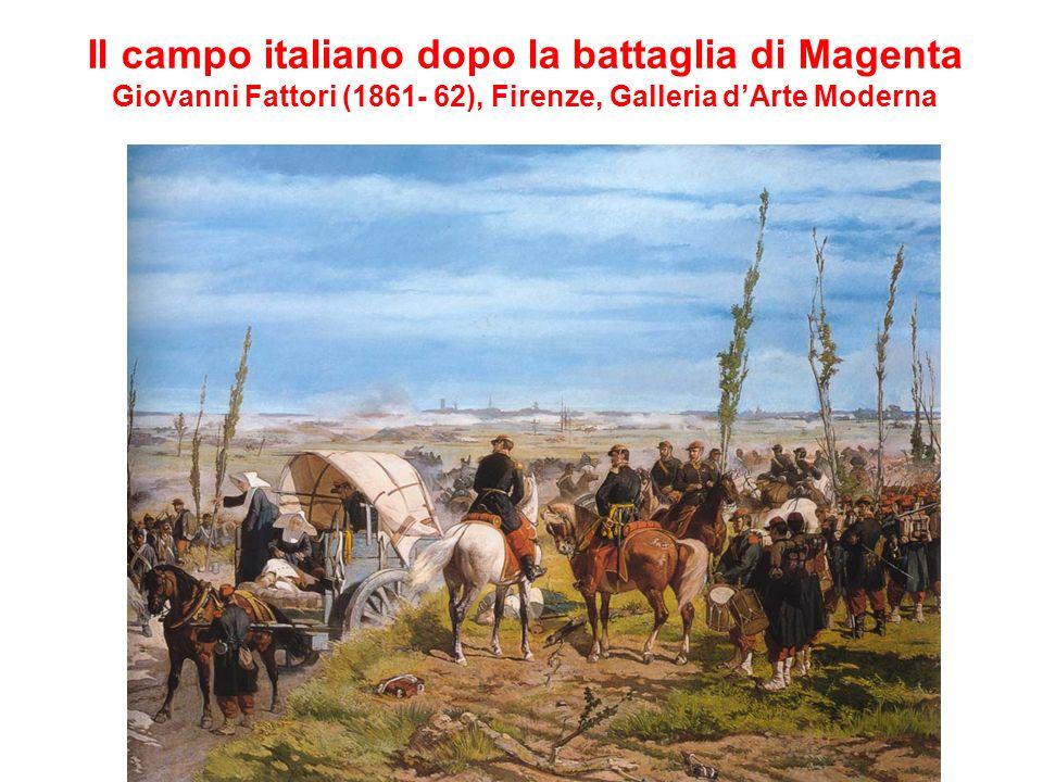 Il campo italiano dopo la battaglia di Magenta Giovanni Fattori (1861- 62), Firenze, Galleria d'Arte Moderna