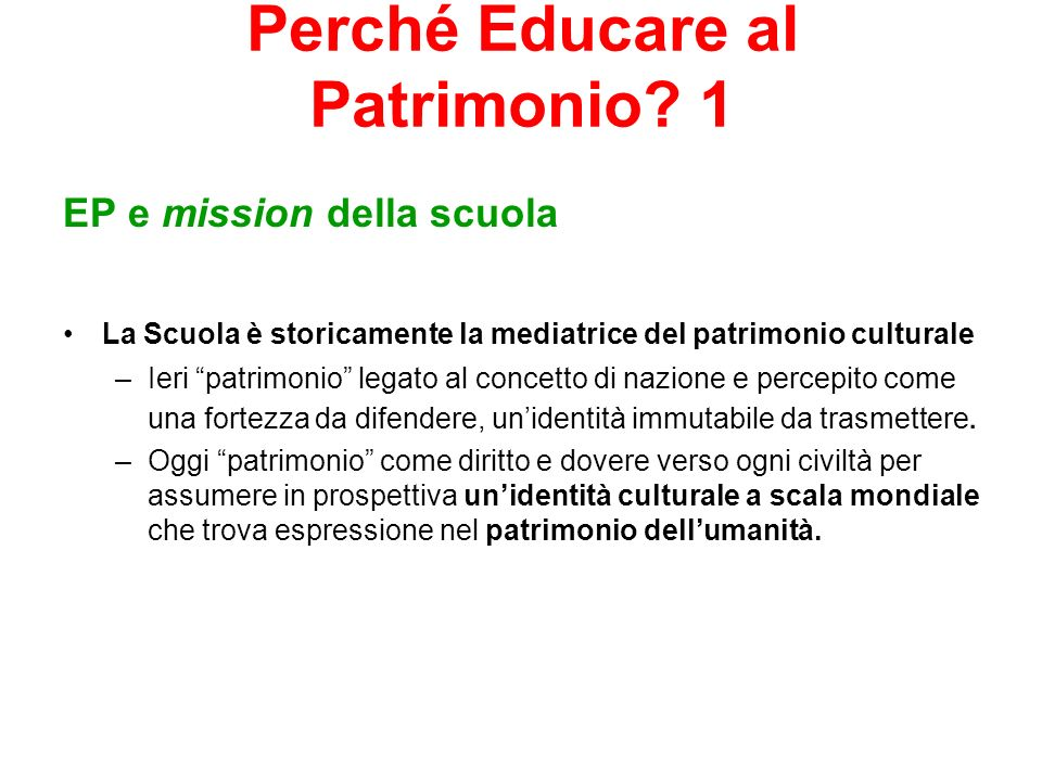 Perché Educare al Patrimonio 1