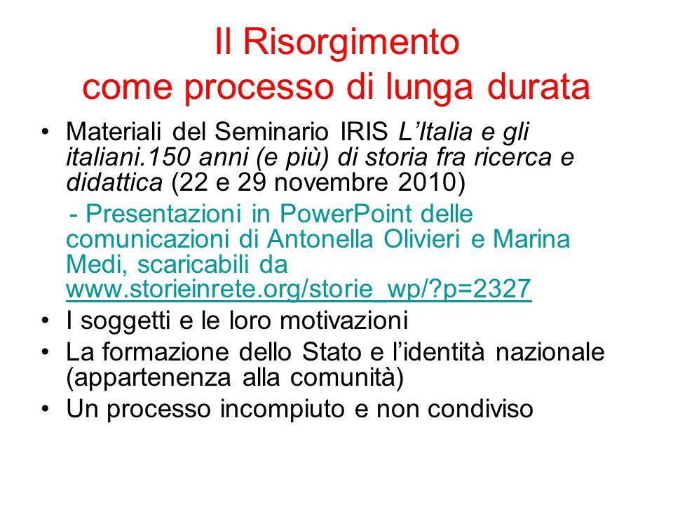 Il Risorgimento come processo di lunga durata