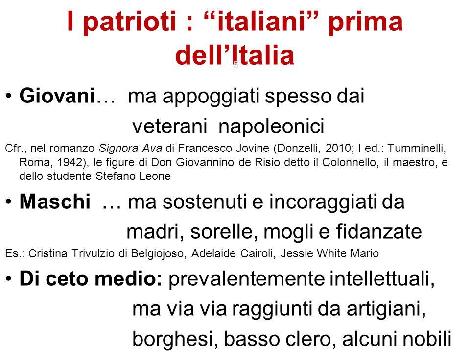I patrioti : italiani prima dell'Italia