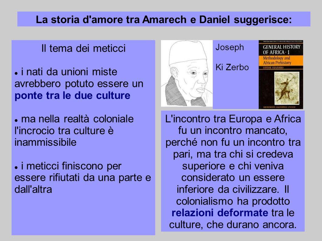 La storia d amore tra Amarech e Daniel suggerisce: