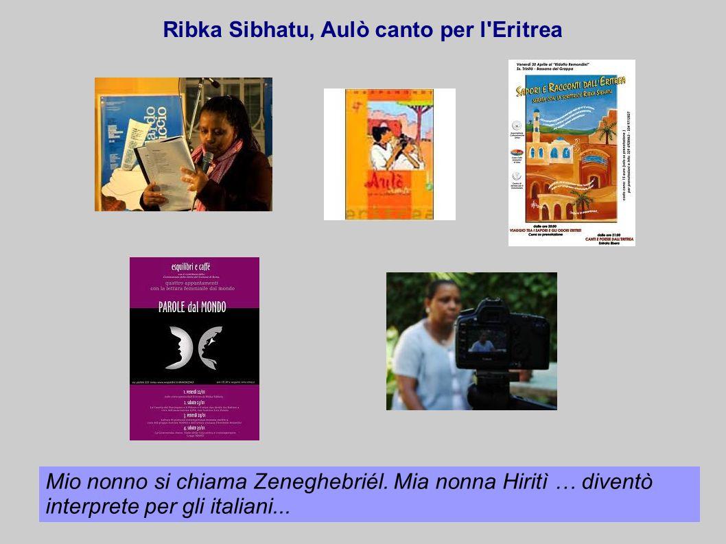 Ribka Sibhatu, Aulò canto per l Eritrea