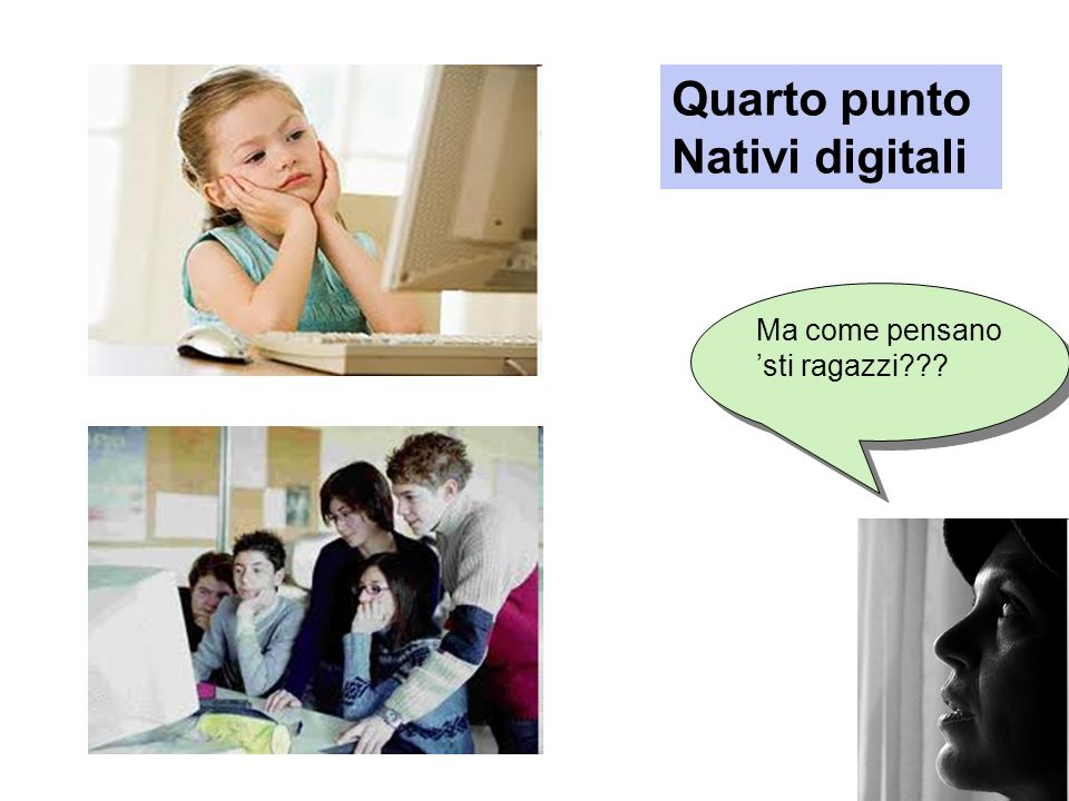 Quarto punto Nativi digitali