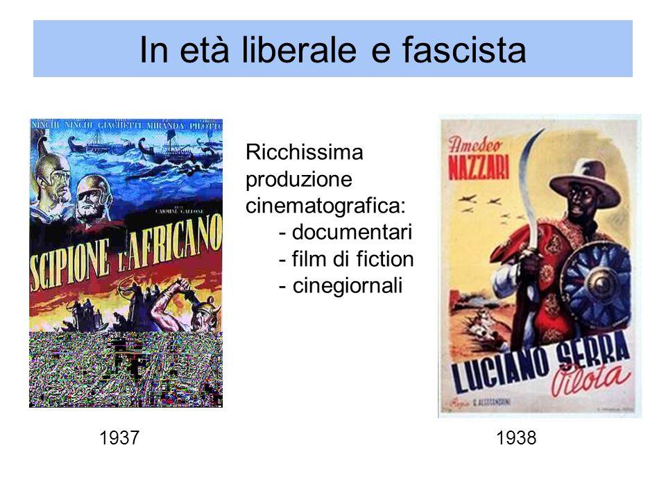 In età liberale e fascista