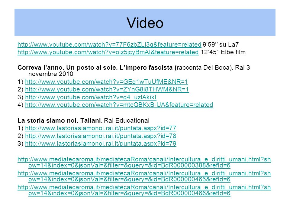 Video http://www.youtube.com/watch v=77F6zbZLl3g&feature=related 9'59'' su La7.