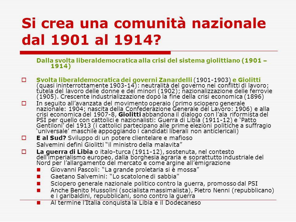 Si crea una comunità nazionale dal 1901 al 1914