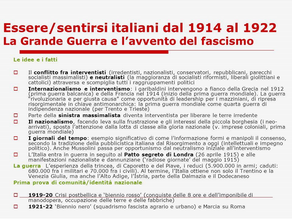 Essere/sentirsi italiani dal 1914 al 1922 La Grande Guerra e l'avvento del fascismo