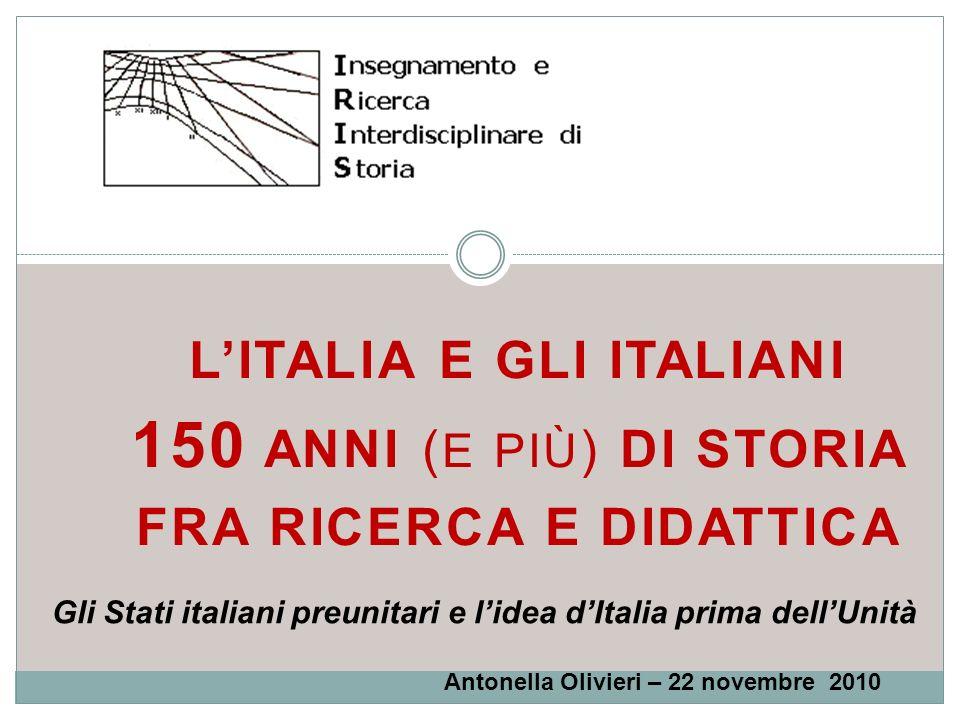 Gli Stati italiani preunitari e l'idea d'Italia prima dell'Unità