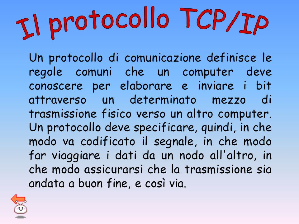 Il protocollo TCP/IP