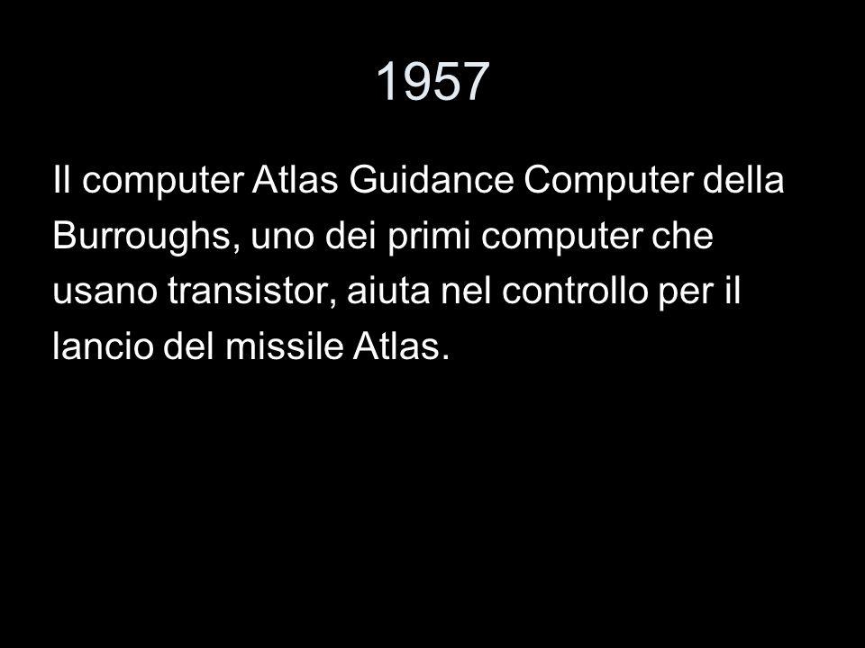 1957 Il computer Atlas Guidance Computer della