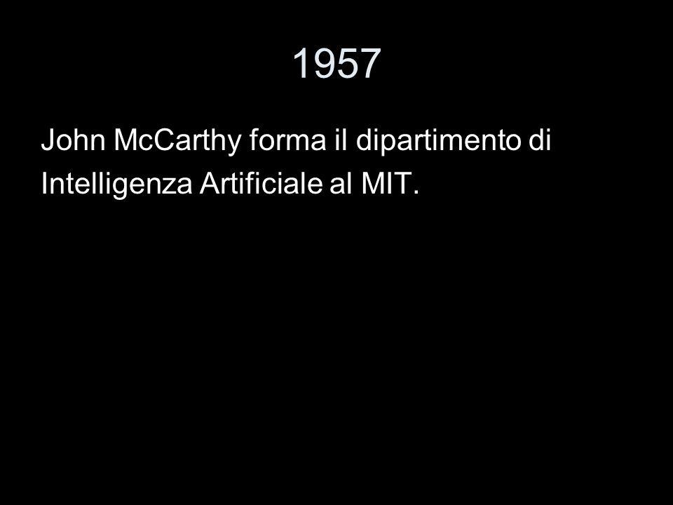 1957 John McCarthy forma il dipartimento di