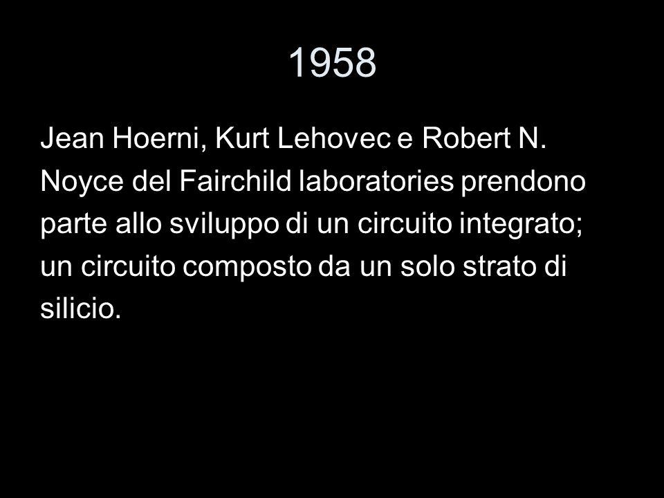 1958 Jean Hoerni, Kurt Lehovec e Robert N.