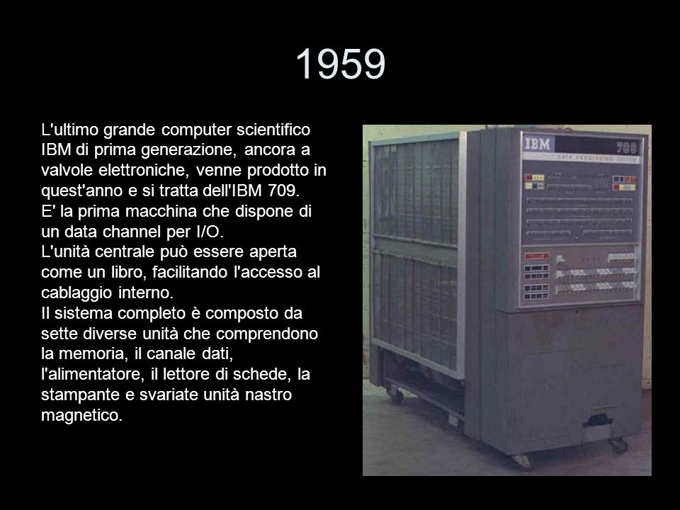 1959 L ultimo grande computer scientifico