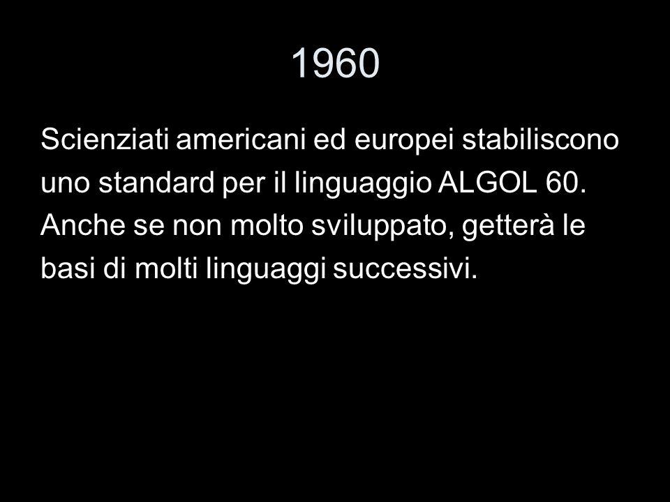 1960 Scienziati americani ed europei stabiliscono
