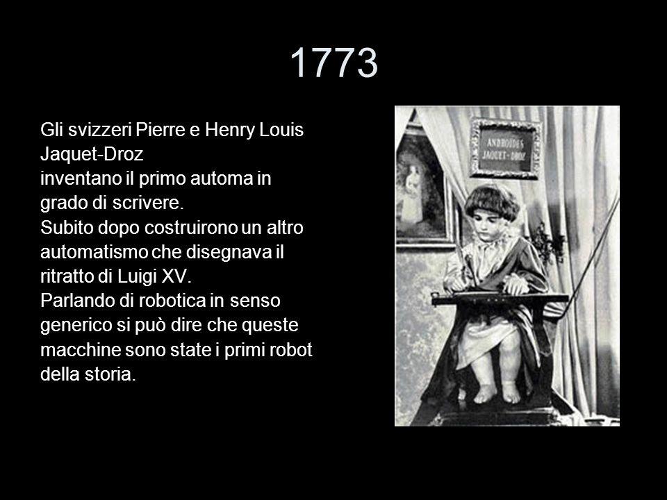 1773 Gli svizzeri Pierre e Henry Louis Jaquet-Droz