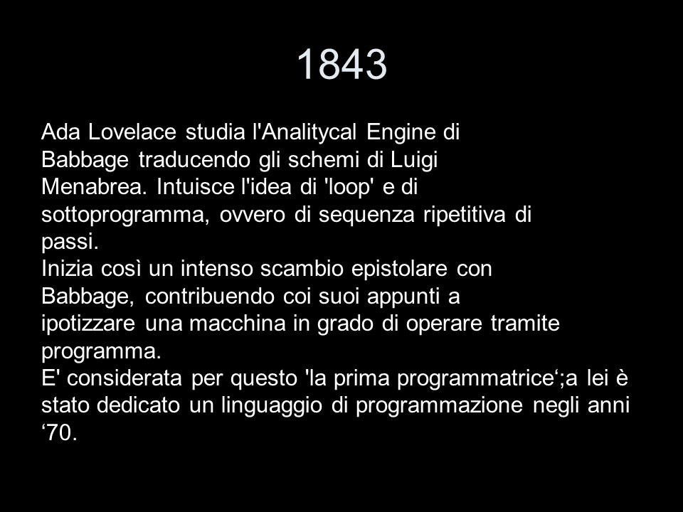 1843 Ada Lovelace studia l Analitycal Engine di