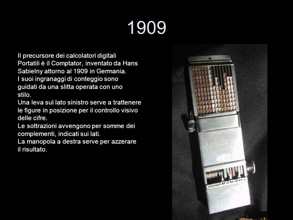 1909 Il precursore dei calcolatori digitali