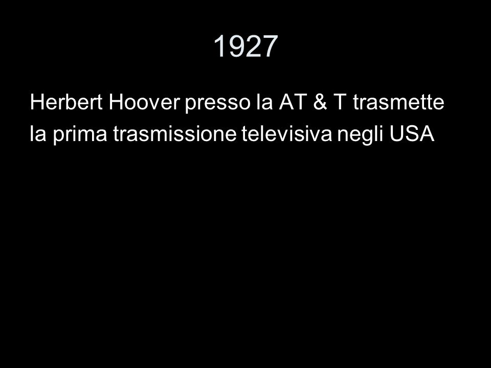 1927 Herbert Hoover presso la AT & T trasmette