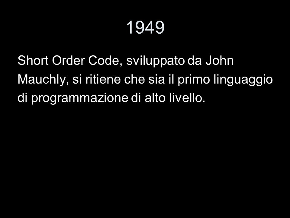 1949 Short Order Code, sviluppato da John