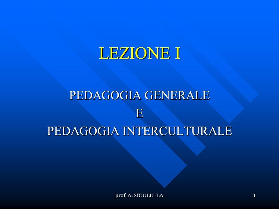 PEDAGOGIA GENERALE E PEDAGOGIA INTERCULTURALE