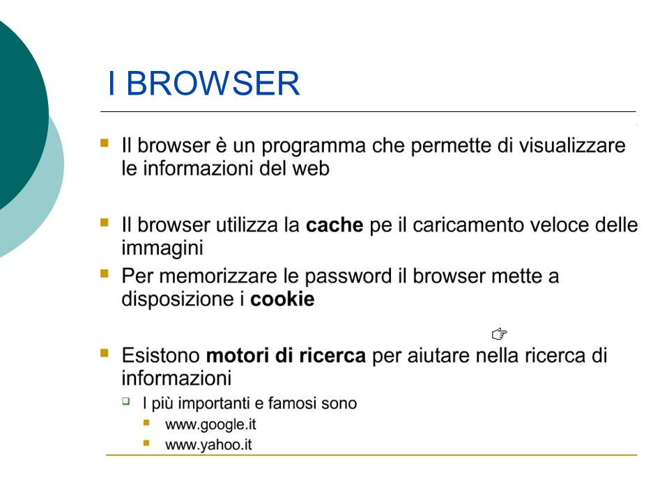 I BROWSER I cookie sono dei file testuali contenenti le informazioni che abbiamo richiesto di ricordare (nome utente e password)
