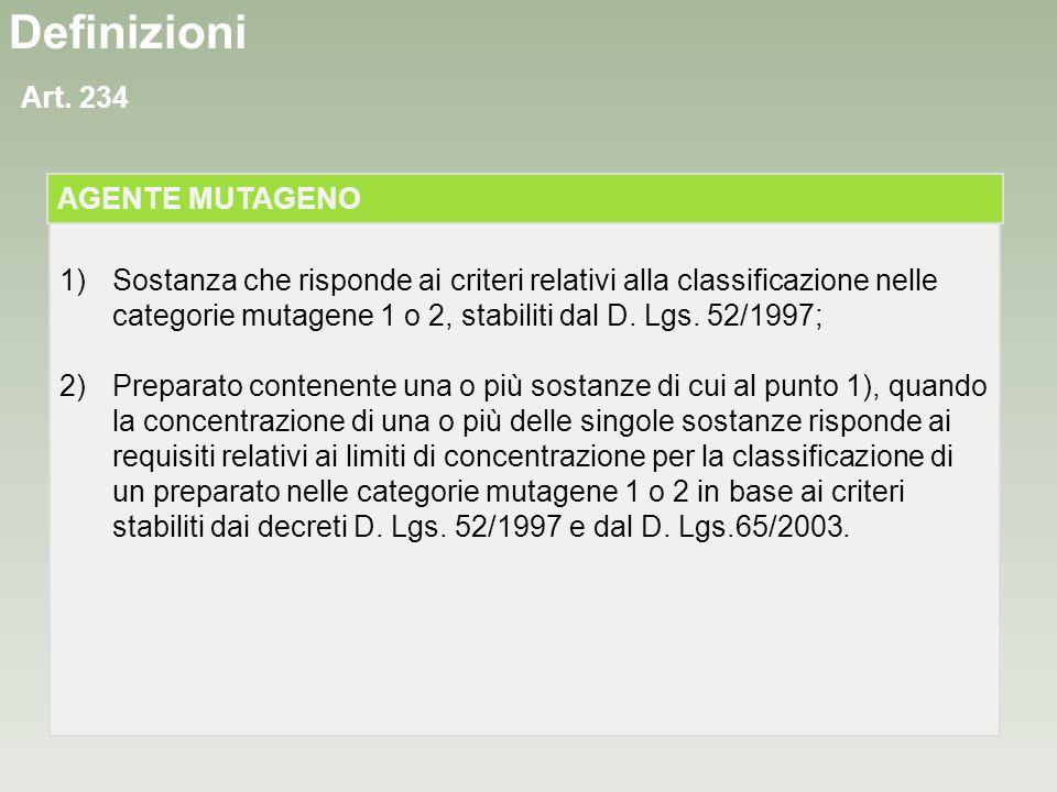Definizioni Art. 234 AGENTE MUTAGENO
