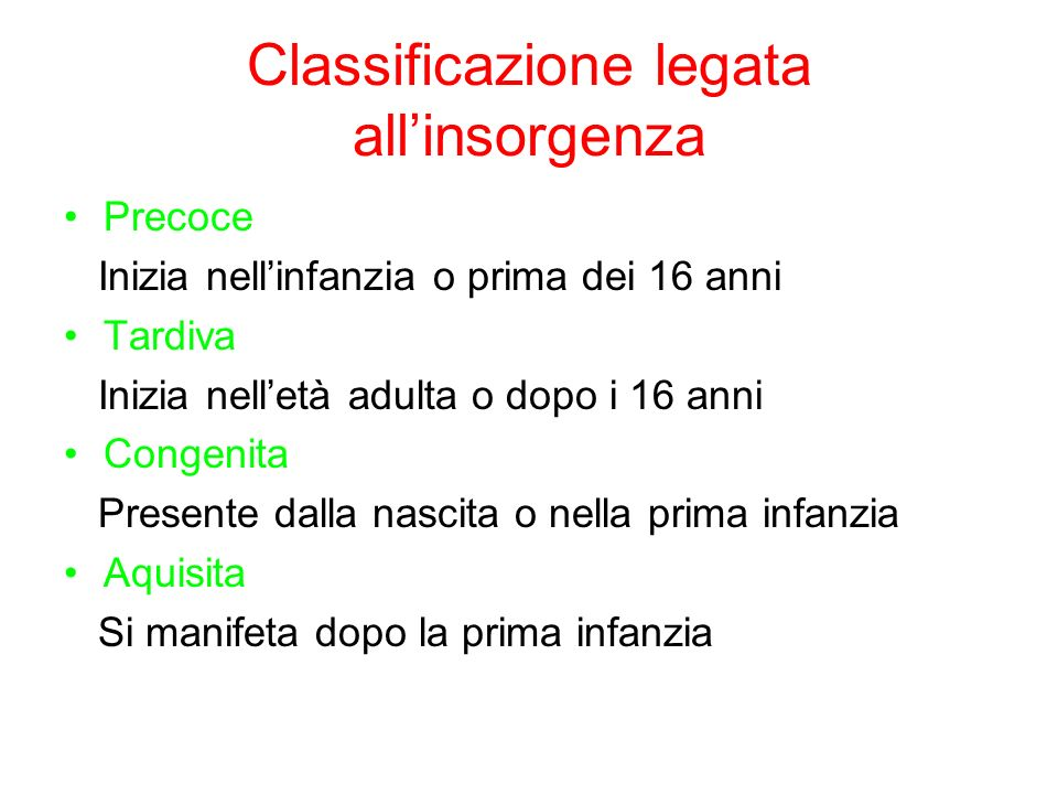 Classificazione legata all'insorgenza