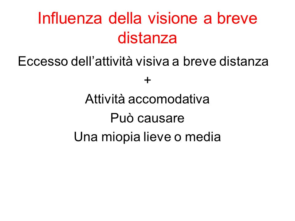 Influenza della visione a breve distanza