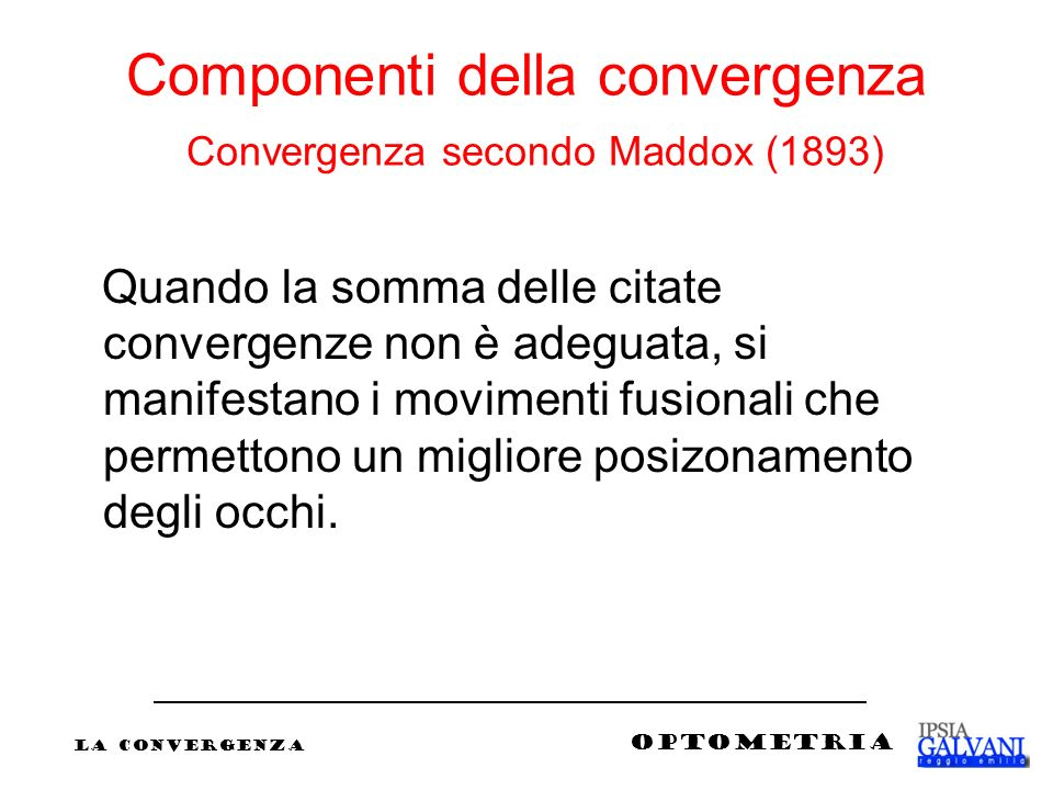 Componenti della convergenza Convergenza secondo Maddox (1893)