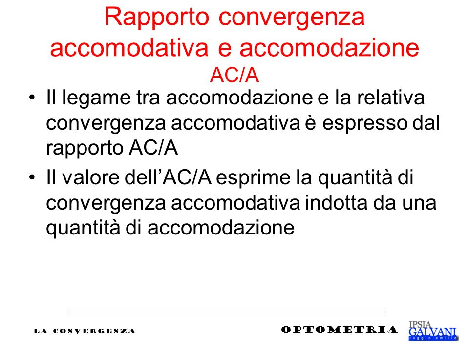Rapporto convergenza accomodativa e accomodazione AC/A