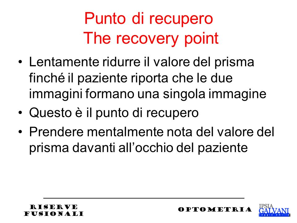 Punto di recupero The recovery point