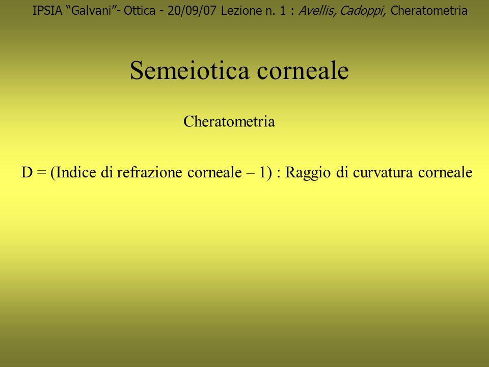 Semeiotica corneale Cheratometria