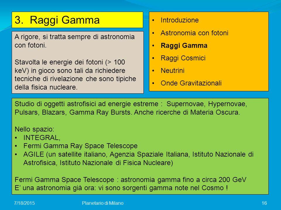 3. Raggi Gamma Introduzione Astronomia con fotoni Raggi Gamma