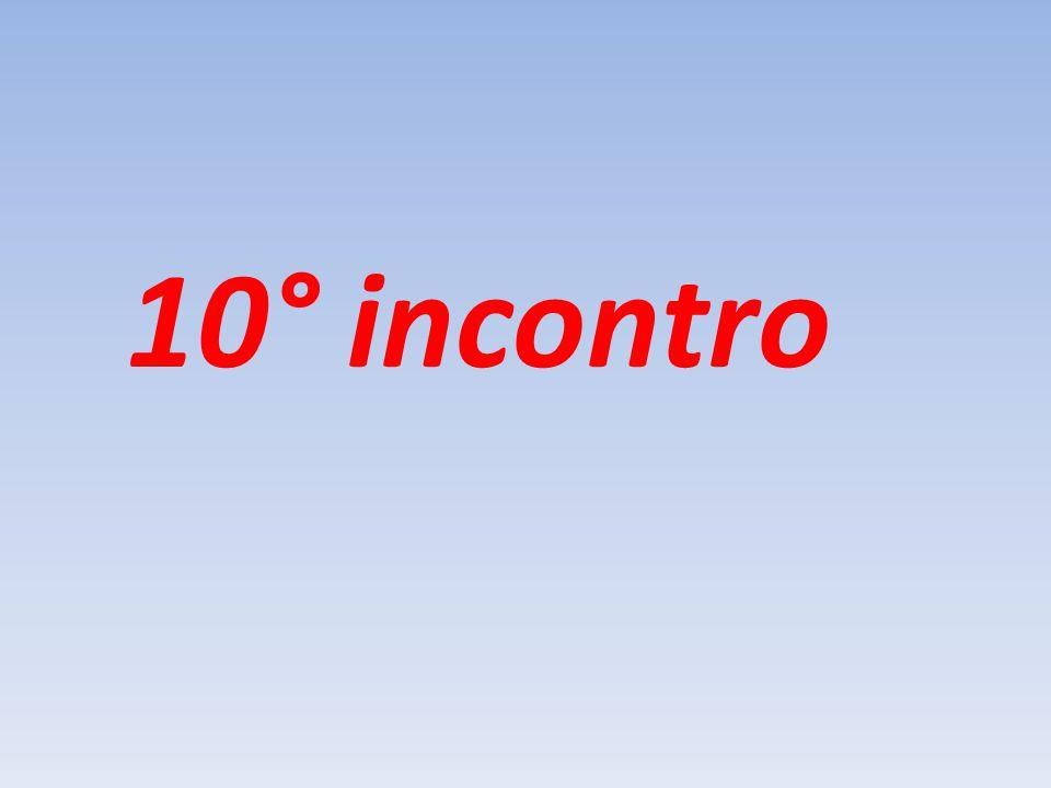 10° incontro