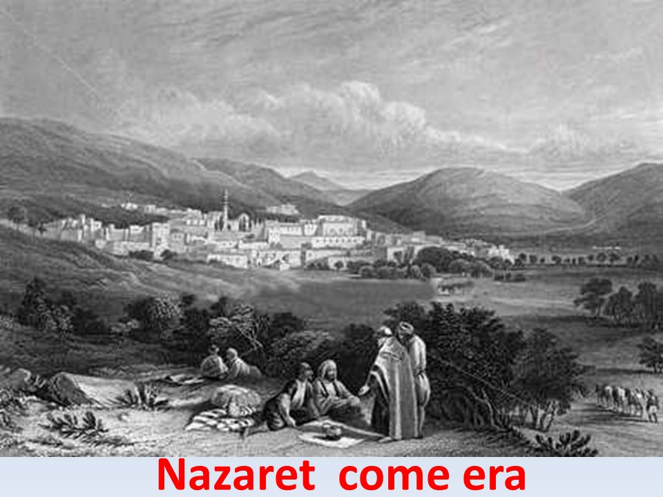 Nazaret come era
