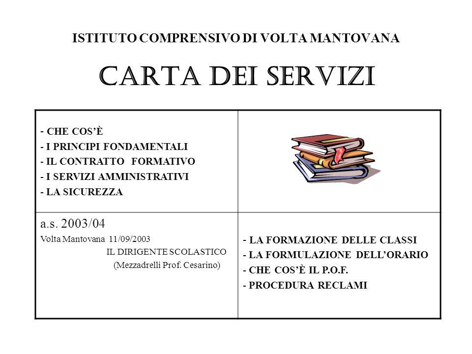 ISTITUTO COMPRENSIVO DI VOLTA MANTOVANA CARTA DEI SERVIZI