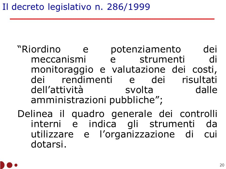 Il decreto legislativo n. 286/1999