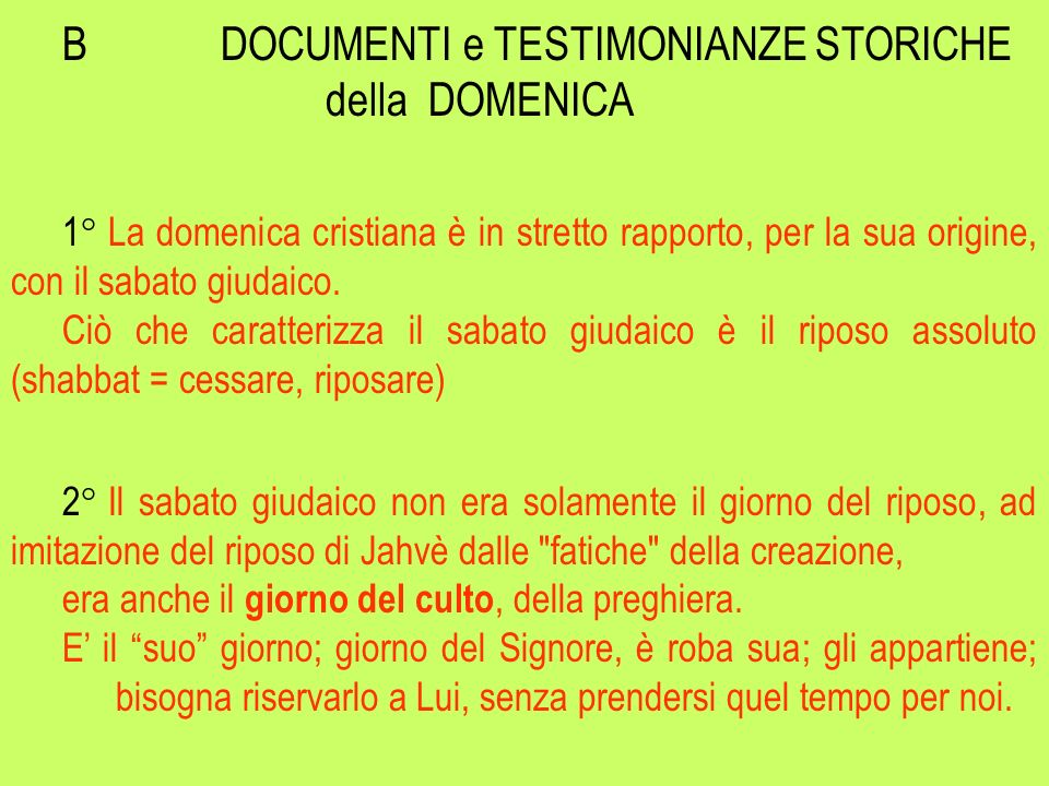 B DOCUMENTI e TESTIMONIANZE STORICHE della DOMENICA
