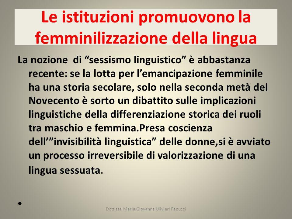 Le istituzioni promuovono la femminilizzazione della lingua