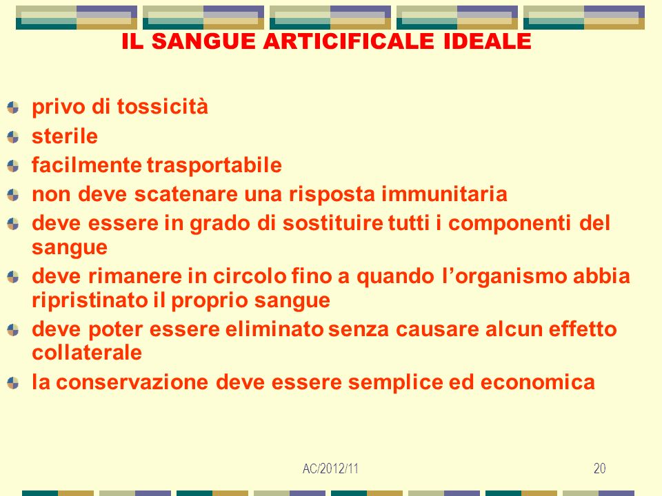 IL SANGUE ARTICIFICALE IDEALE