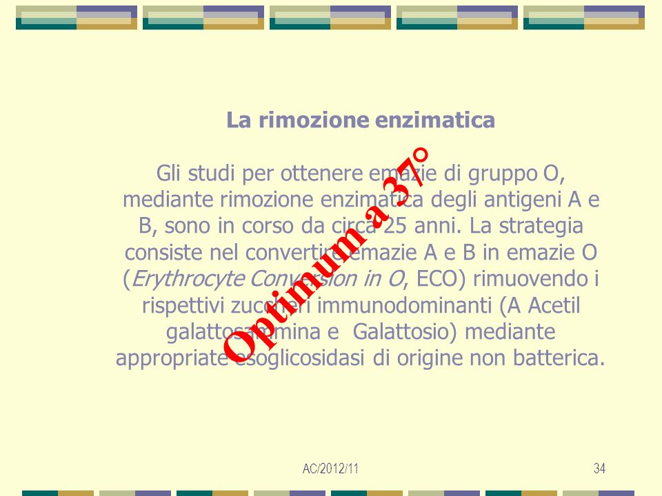 La rimozione enzimatica