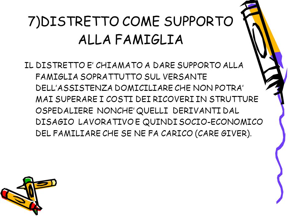 7)DISTRETTO COME SUPPORTO ALLA FAMIGLIA