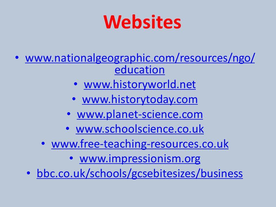 Websites www.nationalgeographic.com/resources/ngo /education