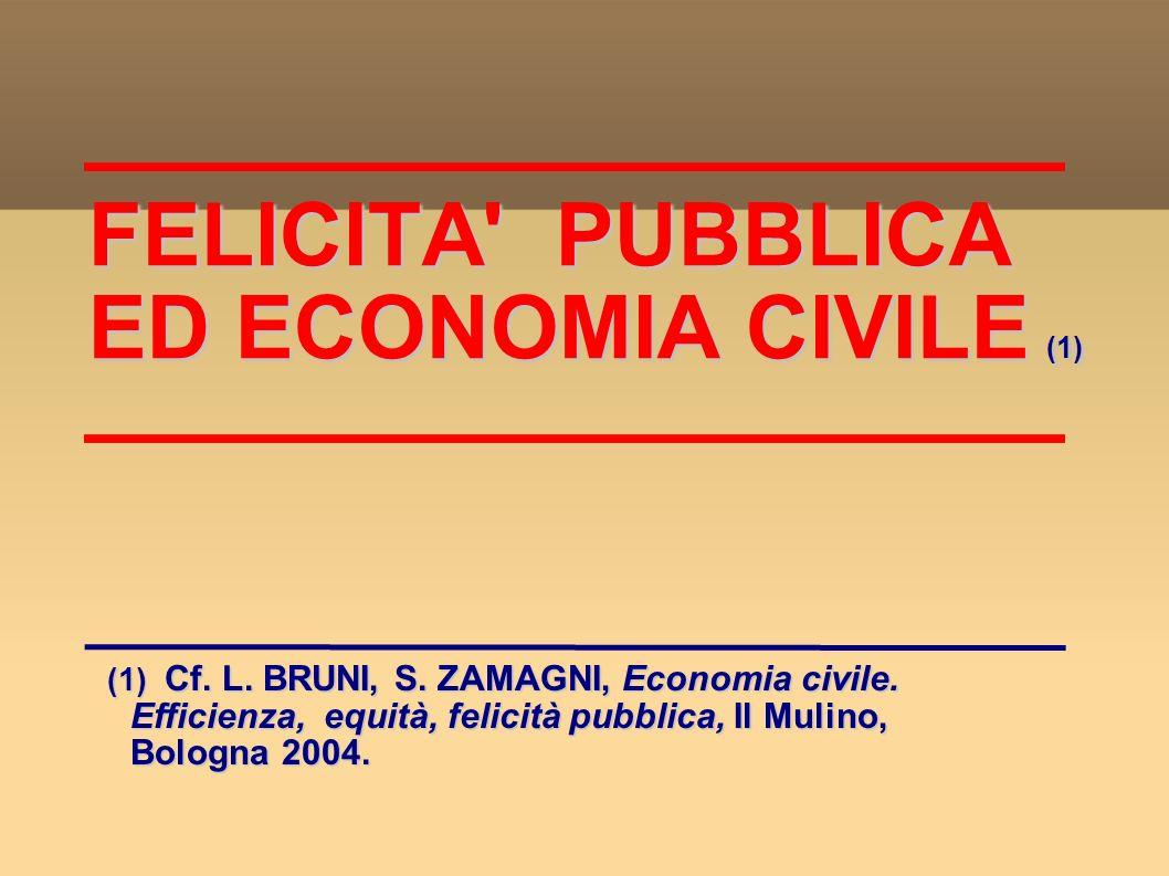 FELICITA PUBBLICA ED ECONOMIA CIVILE (1)
