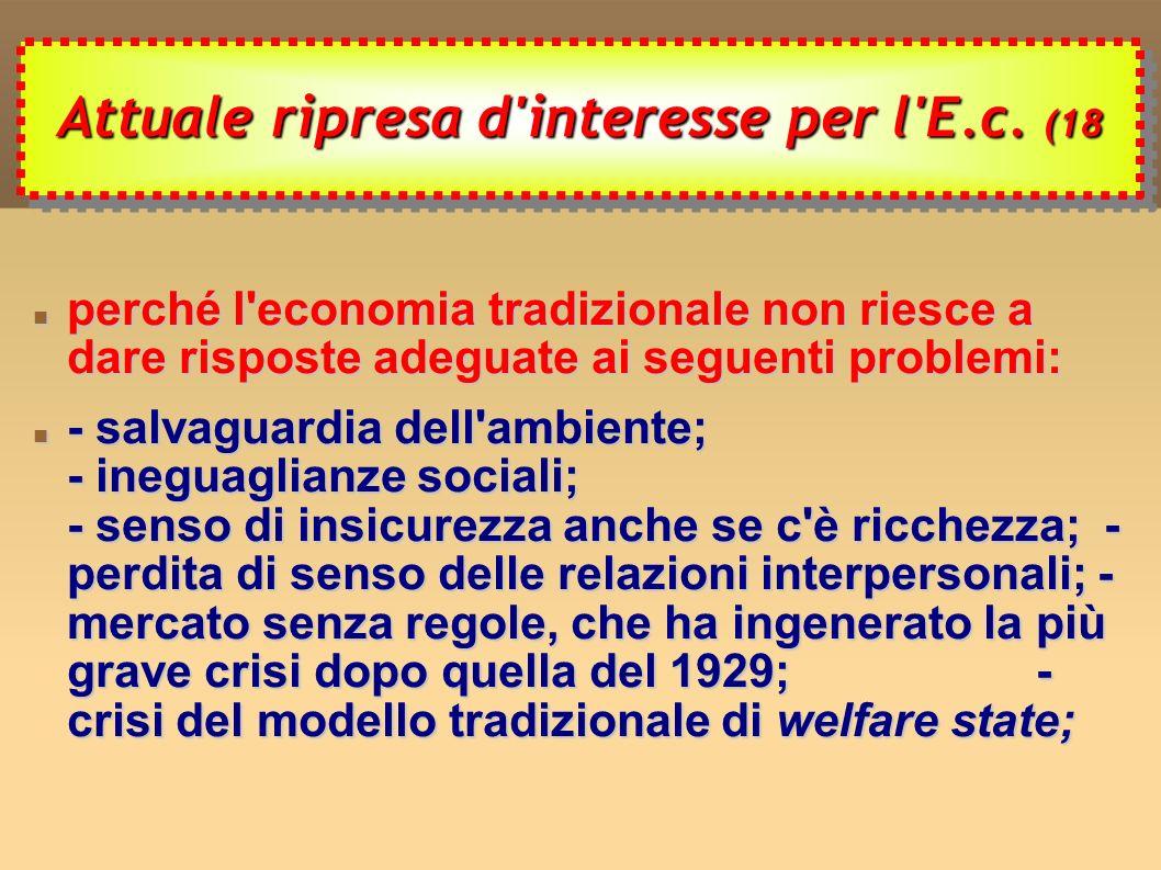 Attuale ripresa d interesse per l E.c. (18