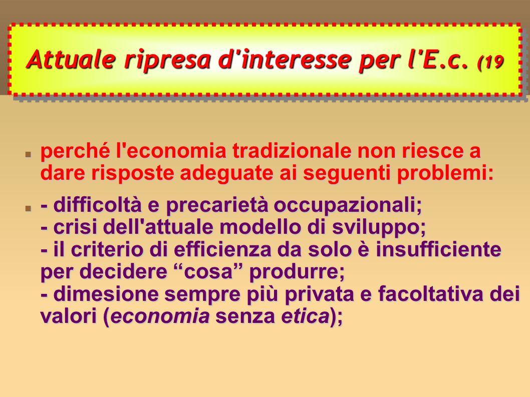 Attuale ripresa d interesse per l E.c. (19