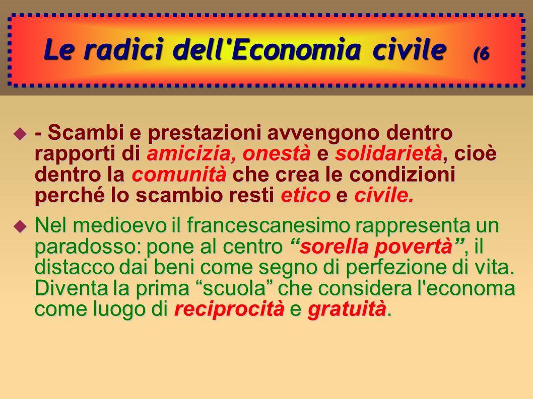 Le radici dell Economia civile (6