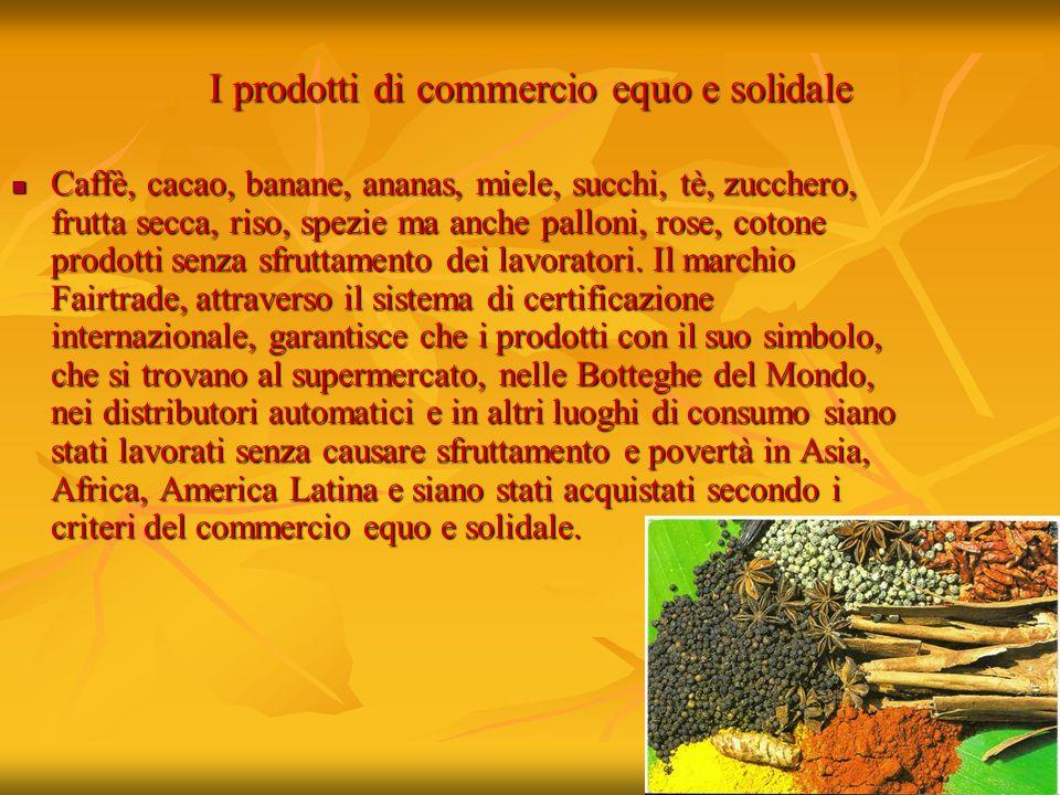 I prodotti di commercio equo e solidale